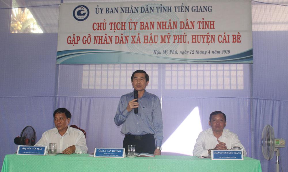 Chủ tịch UBND tỉnh Lê Văn Hưởng phát biểu tại buổi gặp gỡ nhân dân xã Hậu Mỹ Phú.